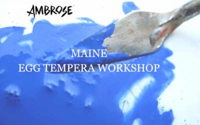 Egg Tempera Workshop in Maine