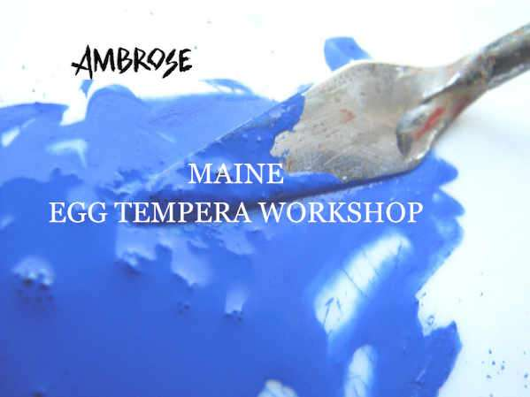 Egg Tempera workshop in Port Clyde, Maine